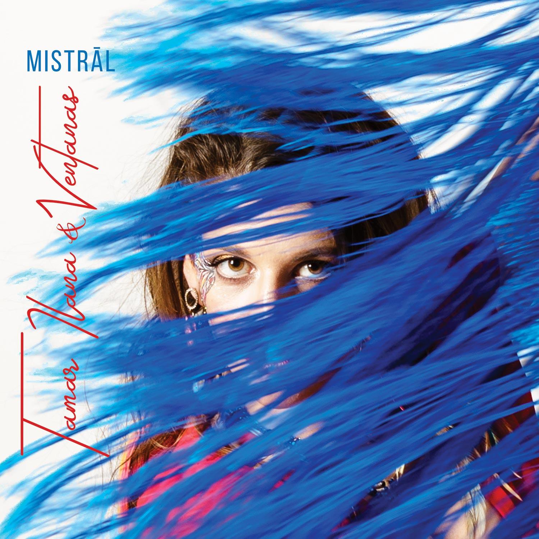 Tamar Ilana & Ventanas – Mistrāl - Album art