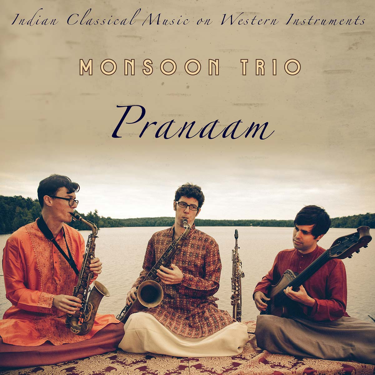 Monsoon Trio - Pranaam - Album art